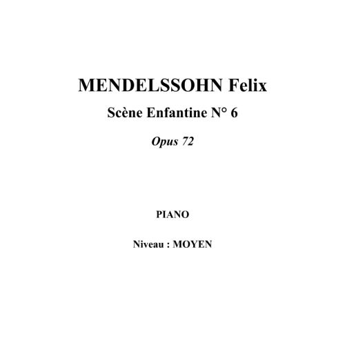 IPE MUSIC MENDELSSOHN FELIX - CHILDREN'S PIECE N° 6 OPUS 72 - PIANO