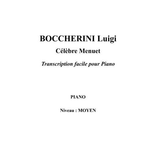 IPE MUSIC BOCCHERINI LUIGI - CELEBRE MENUET TRANSCRIPTION FACILE POUR PIANO - PIANO