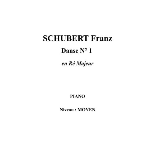 IPE MUSIC SCHUBERT FRANZ - DANSE N° 1 EN RE MAJEUR - PIANO