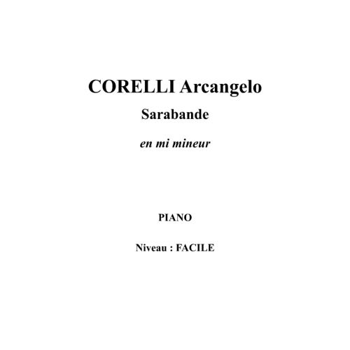 IPE MUSIC CORELLI ARCANGELO - SARABANDE IN E MINOR - PIANO