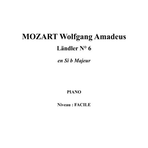 IPE MUSIC MOZART W. A. - LÄNDLER N° 6 IN BB MAJOR - PIANO