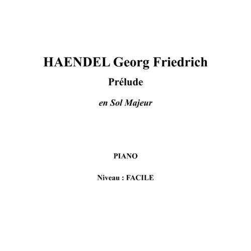 IPE MUSIC HAENDEL GEORGE FREDERIC - PRELUDE IN G MAJOR - PIANO