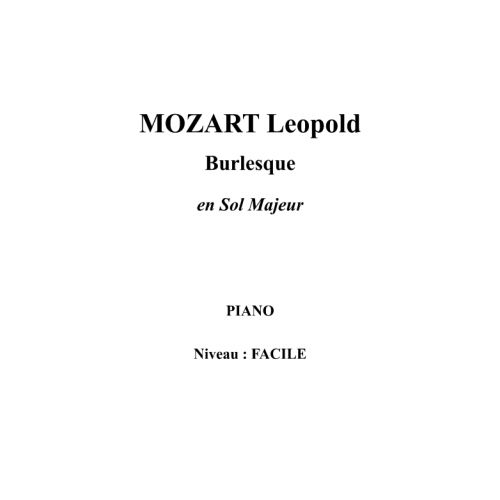 IPE MUSIC MOZART LEOPOLD - BURLESQUE EN SOL MAYOR - PIANO