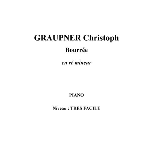 IPE MUSIC GRAUPNER CHRISTOPH - BOURREE EN RE MINEUR - PIANO