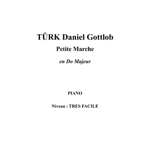 IPE MUSIC TURK DANIEL GOTTLOB - PETITE MARCHE EN DO MAJEUR - PIANO
