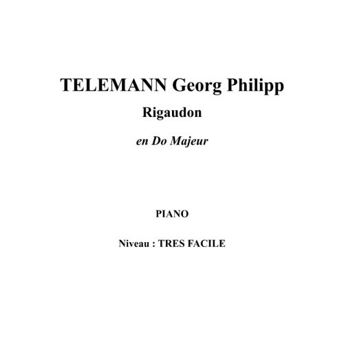 IPE MUSIC TELEMANN GEORG PHILIPP - RIGAUDON EN DO MAJEUR - PIANO