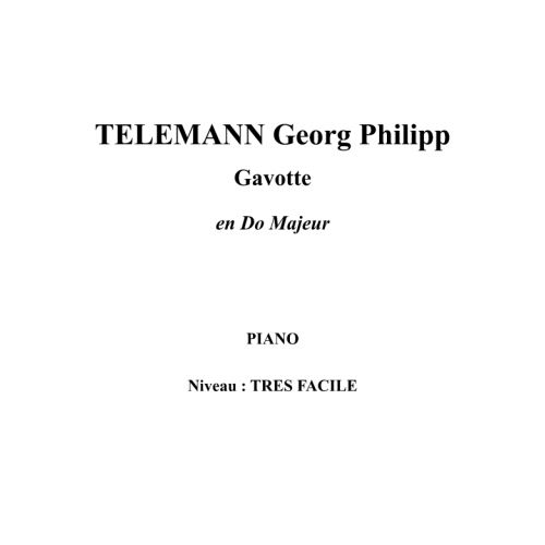 IPE MUSIC TELEMANN GEORG PHILIPP - GAVOTTE EN DO MAJEUR - PIANO