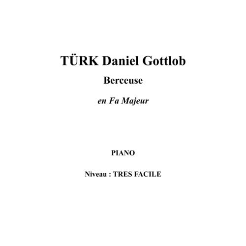 IPE MUSIC TURK DANIEL GOTTLOB - CRADLESONG IN F MAJOR - PIANO