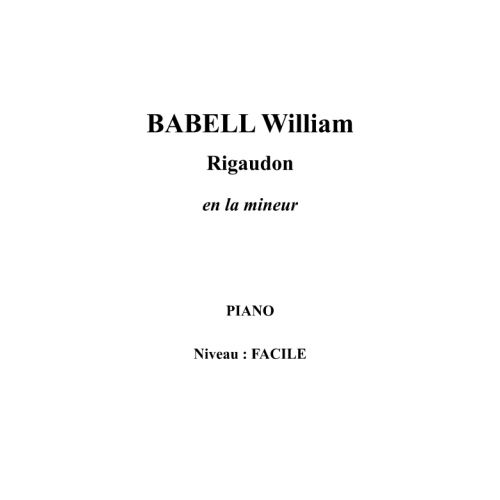 IPE MUSIC BABELL WILLIAM - RIGAUDON IN A MINOR - PIANO