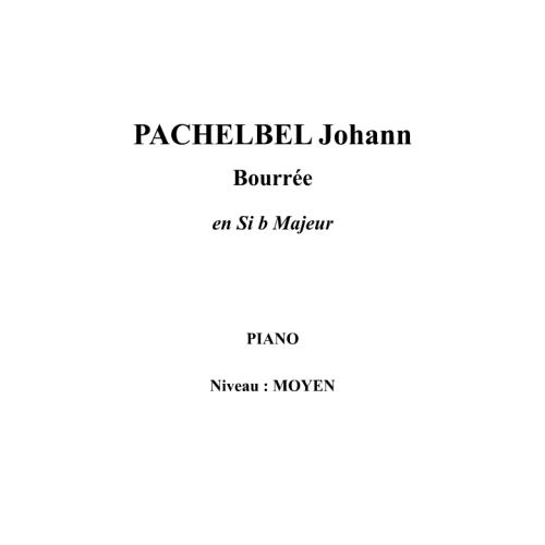 IPE MUSIC PACHELBEL JOHANN - BOURREE EN SI B MAYOR - PIANO