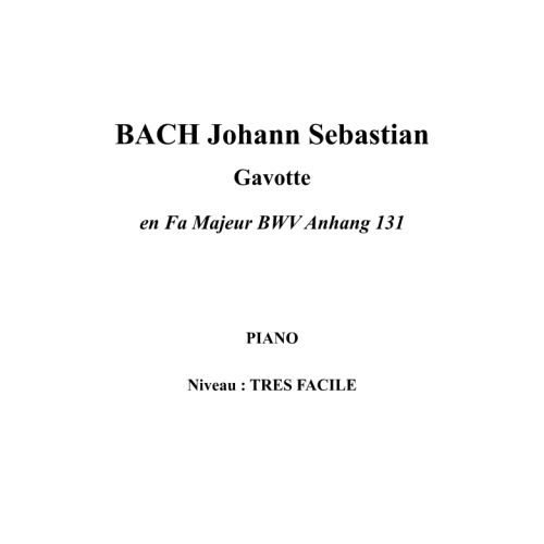 IPE MUSIC BACH J.S. - GAVOTTE IN F MAJOR BWV ANHANG 131 - PIANO