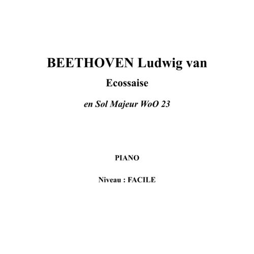 IPE MUSIC BEETHOVEN LUDWIG VAN - ECOSSAISE IN G MAJOR WOO 23 - PIANO