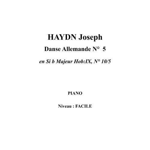 IPE MUSIC HAYDN JOSEPH - GERMAN DANCE N° 5 IN BB MAJOR HOB:IX, N° 10/5 - PIANO