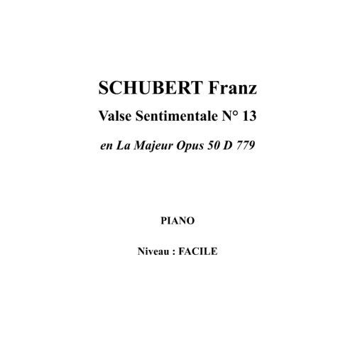 IPE MUSIC SCHUBERT FRANZ - VALSE SENTIMENTALE N° 13 IN A MAJOR OPUS 50 D 779 - PIANO