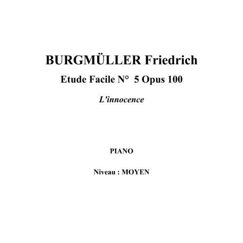 IPE MUSIC BURGMULLER FRIEDRICH - ETUDE FACILE N° 5 OPUS 100 L'INNOCENCE - PIANO