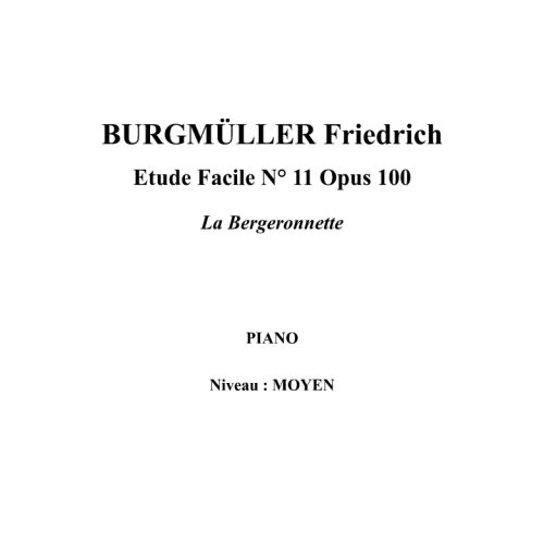 IPE MUSIC BURGMULLER FRIEDRICH - EASY STUDY N° 11 OPUS 100 THE YOUNG SHEPHERDESS - PIANO
