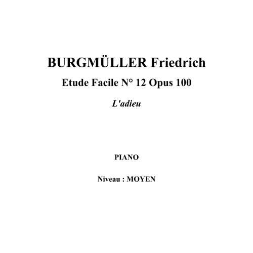 IPE MUSIC BURGMULLER FRIEDRICH - ETUDE FACILE N° 12 OPUS 100 L'ADIEU - PIANO