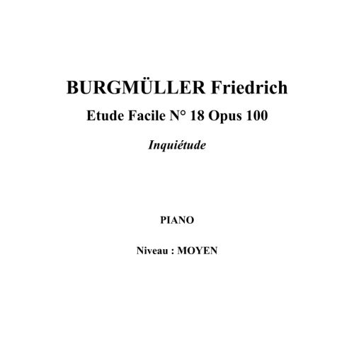 IPE MUSIC BURGMULLER FRIEDRICH - EASY STUDY N° 18 OPUS 100 DISCOMFORT - PIANO