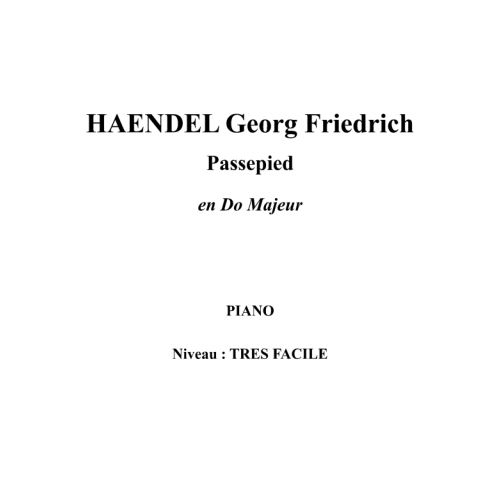 IPE MUSIC HAENDEL GEORGE FREDERIC - PASSEPIED IN C MAJOR - PIANO