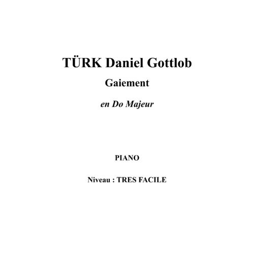 IPE MUSIC TURK DANIEL GOTTLOB - GAIEMENT IN C MAJOR - PIANO