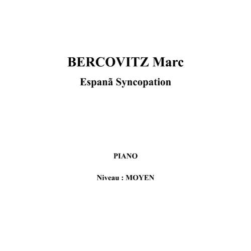 IPE MUSIC BERCOVITZ MARC - ESPANA SYNCOPATION - PIANO