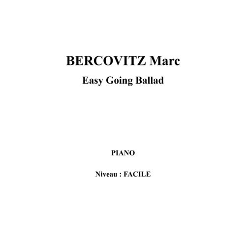 IPE MUSIC BERCOVITZ MARC - EASY GOING BALLAD - PIANO