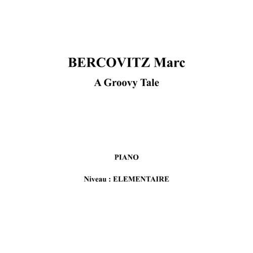 IPE MUSIC BERCOVITZ MARC - A GROOVY TALE - PIANO