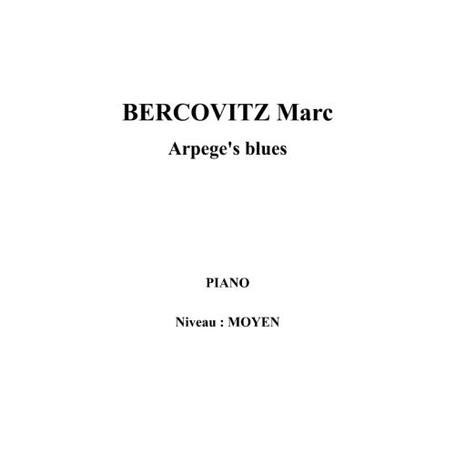 IPE MUSIC BERCOVITZ MARC - ARPEGE'S BLUES - PIANO