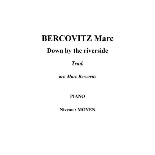IPE MUSIC BERCOVITZ MARC - DOWN BY THE RIVERSIDE - PIANO