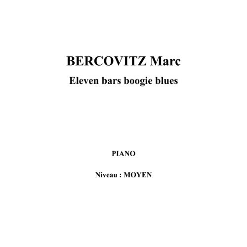 IPE MUSIC BERCOVITZ MARC - ELEVEN BARS BOOGIE BLUES - PIANO