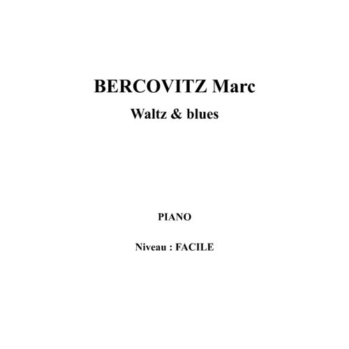 IPE MUSIC BERCOVITZ MARC - WALTZ AND BLUES - PIANO