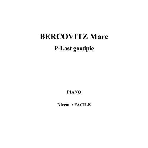 IPE MUSIC BERCOVITZ MARC - P-LAST GOODPIE - PIANO