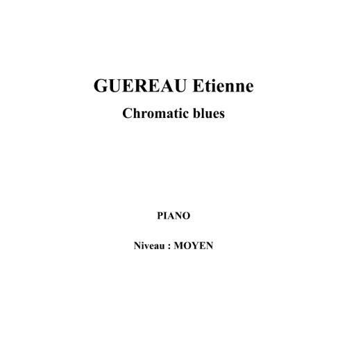 IPE MUSIC GUEREAU ETIENNE - CHROMATIC BLUES - PIANO