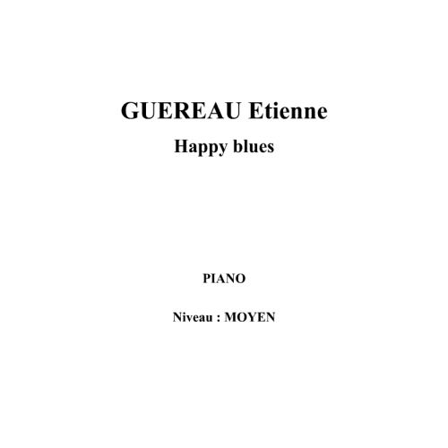 IPE MUSIC GUEREAU ETIENNE - HAPPY BLUES - PIANO