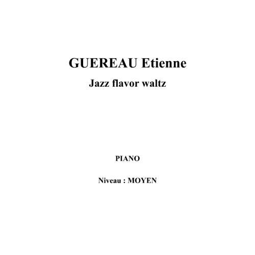 IPE MUSIC GUEREAU ETIENNE - JAZZ FLAVOR WALTZ - PIANO