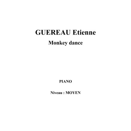 IPE MUSIC GUEREAU ETIENNE - MONKEY DANCE - PIANO