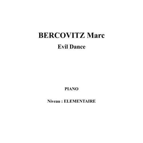 IPE MUSIC BERCOVITZ MARC - EVIL DANCE - PIANO