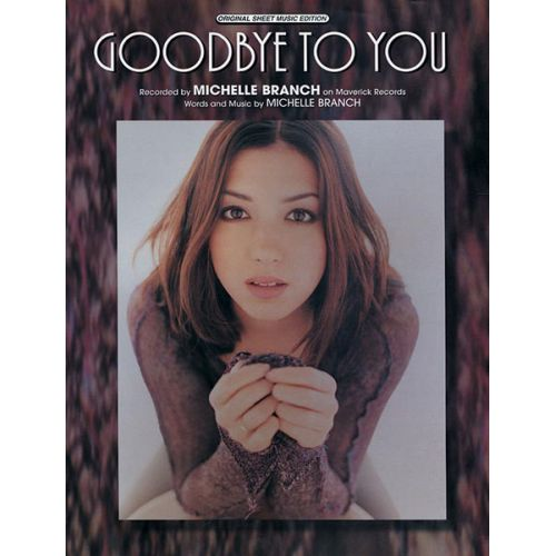 ALFRED PUBLISHING BRANCH MICHELLE - GOODBYE TO YOU - PVG