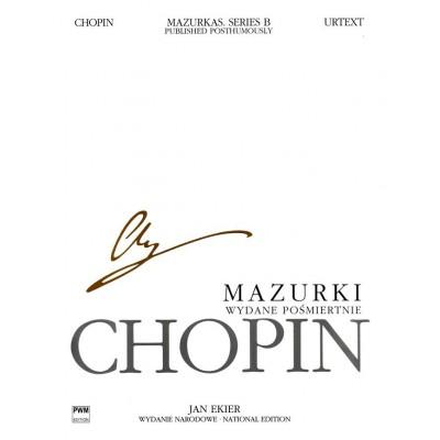 PWM CHOPIN F. EKIER J. - MAZURKAS (SERIE B) - EDIT.URTEXT (TEXTE ANGLAIS/POLONAIS) PIANO