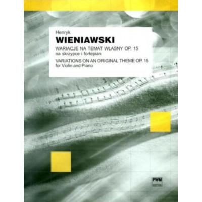 PWM WIENIAWSKI H. - VARIATION SUR UN THEME ORIGINAL OP.15 - VIOLON ET PIANO