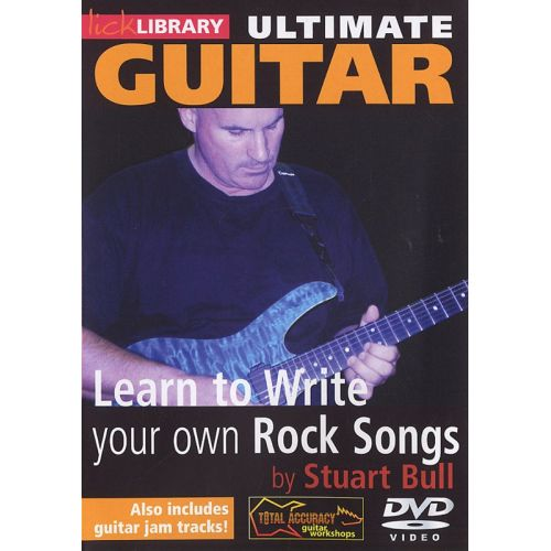 ROADROCK INTERNATIONAL LICK LIBRARY - ULTIMATE GUITAR - LEARN TO WRITE YOUR OWN ROCK SONGS [DVD] - GUITAR