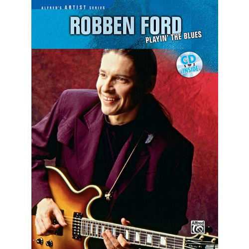 ALFRED PUBLISHING FORD RALPH - ROBBEN FORD PLAYIN THE BLUES - GUITAR