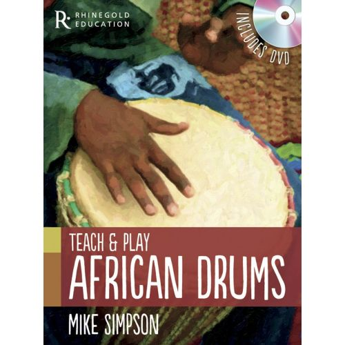 MUSIC SALES MIKE SIMPSON - TEACH AND PLAY AFRICAN DRUMS - WORLD