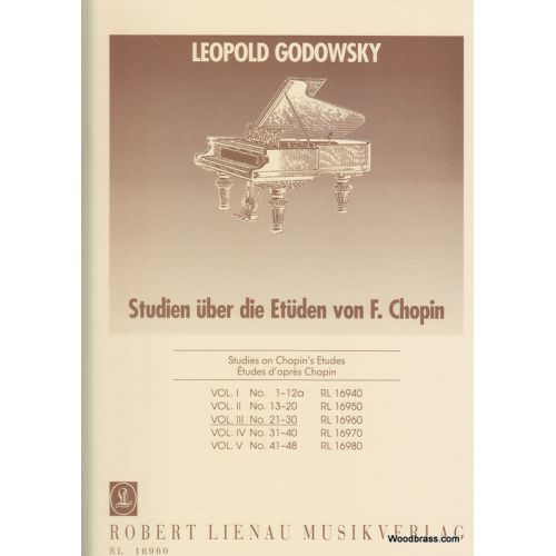 ROBERT LIENAU MUSIKVERLAG GODOWSKY L. - STUDIEN UBER DIE ETUDEN VON CHOPIN - VOLUME 3