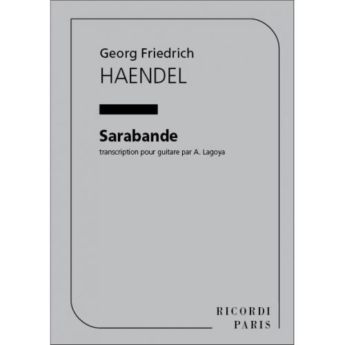 RICORDI HAENDEL - SARABANDE - GUITARE