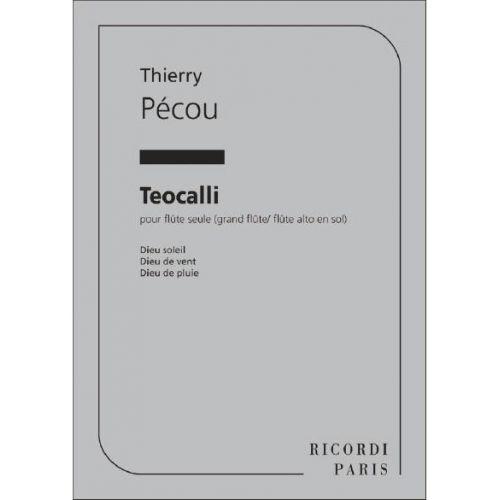 RICORDI PECOU - TEOCALLI FLUTE SEULE