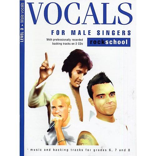 ROCK SCHOOL LIMITED VOCALS FOR MALE SINGERS LEVEL 3 ROCKSCHOOL - MELODY LINE, LYRICS AND CHORDS