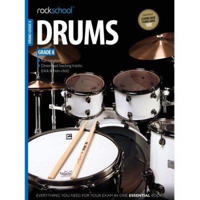ROCK SCHOOL LIMITED ROCKSCHOOL DRUMS - GRADE 8 - DRUMS