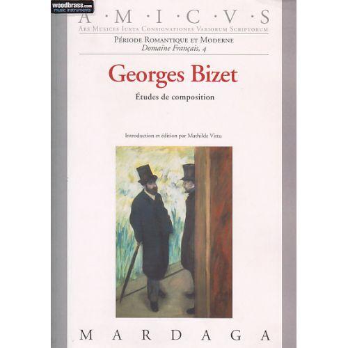 EDITIONS MARDAGA VITTU M. - GEORGES BIZET - ETUDES DE COMPOSITION