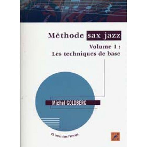 OUTRE MESURE GOLDBERG M. - MÉTHODE DE SAXOPHONE JAZZ VOL.1 + CD